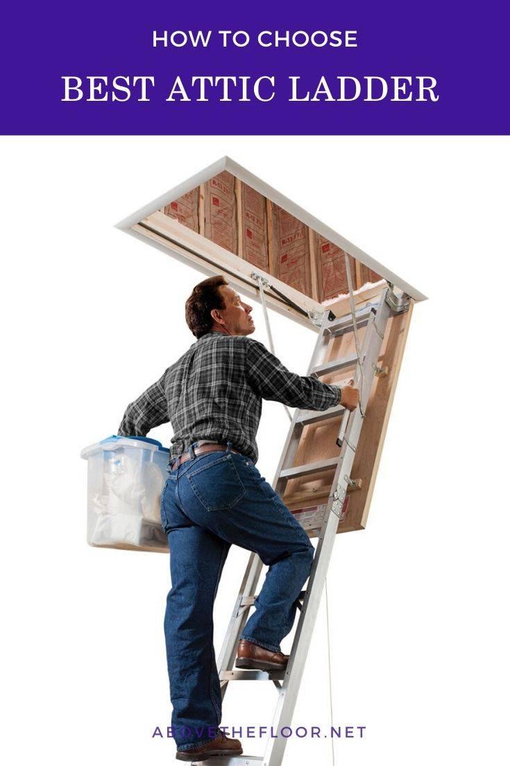 Best Attic Ladder