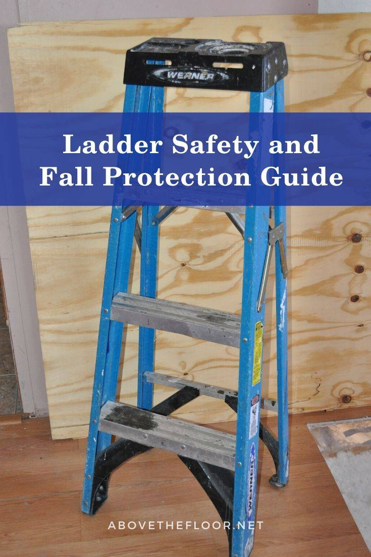Ladder Safety and Fall Protection Guide