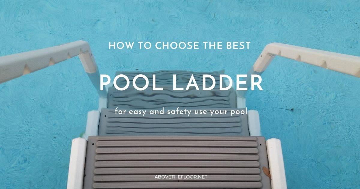 Best Pool Ladder